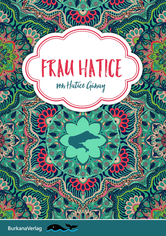Frau Hatice- Burkana Verlag